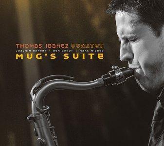 Mug's suite / Thomas Ibanez 4tet